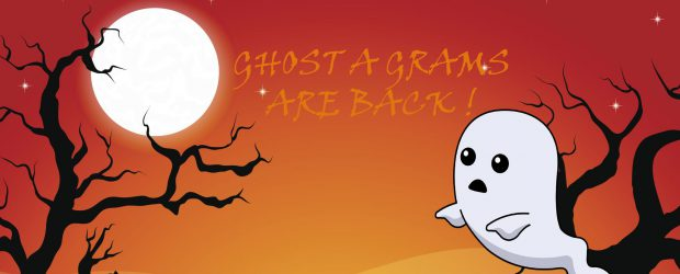 HAPPY HALLOWEEN! COME TO THE NORTH AND SOUTH FOYERSFROM OCTOBER 17 – 28 AT LUNCH TO PURCHASE A GHOST-A-GRAM!ITS ONLY $1.50 FOR 1