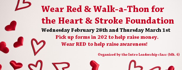 Walkathon for the Heart & Stroke Foundation The Burnaby North Intro Leadership class and has organized a walk-a-thon with the Heart and Stroke Foundation! This event is to help fund […]