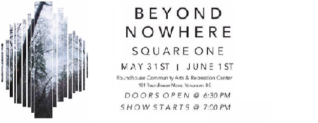 """""""Beyond Nowhere"""" is the Music Production and Technology Programme annual showcase happening May 31st and June 1st at the Roundhouse Community Arts & Recreation Centre in Vancouver. Students will be […]"""