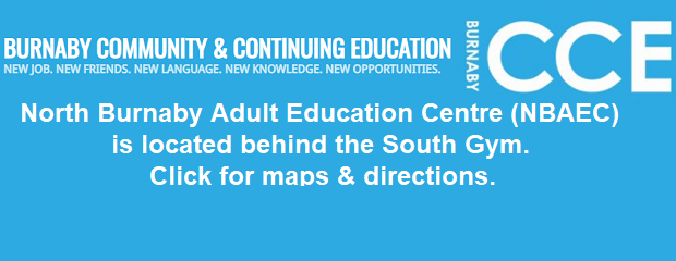 The Burnaby North Secondary School campus is the new location for the North Burnaby Adult Education Centre (NBAEC). SEPTEMBER 2020:  DUE TO ROAD/SCHOOL CONSTRUCTION THERE ARE SIGNIFICANT CHANGES TO OUR […]